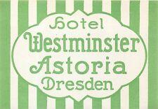 DRESDEN GERMANY HOTEL WESTMINSTER ASTORIA VINTAGE LUGGAGE LABEL