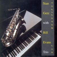 Stan Getz with Bill Evans Trio - But Beautiful [CD]