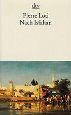 *- Nach ISFAHAN -  von Pierre LOTI  tb  (2003)