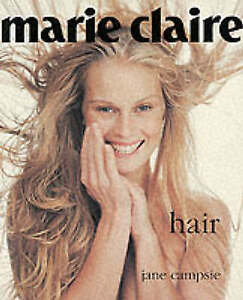 """""""Hair (""""Marie Claire"""" Style) By Jane Campsie"""""""