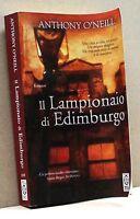 IL LAMPIONAIO DI EDIMBURGO - A. O'Neill [Tea edit.]