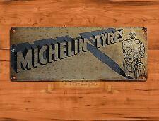 "TIN-UPS TIN SIGN ""Michelin Rustic"" Tires Garage Advertisement Wall Decor"