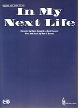 "MERLE HAGGARD ""IN MY NEXT LIFE"" SHEET MUSIC-PIANO/VOCAL/GUITAR/CHORDS-BRAND NEW!"