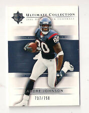 2004 ULTIMATE COLLECTION  TEXANS ANDRE JOHNSON BASE CARD #25 (#737/750)