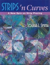 Strips 'n Curves : A New Spin on Strip Piercing by Louisa L. Smith (2001,...