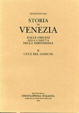 """Tra i due imperi. L'affermazione politica nel XII secolo- estr. """"Storia Venezia"""""""