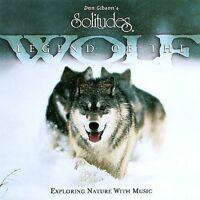 NEW Legend of the Wolf (Dan Gibson's Solitudes) (Audio CD)