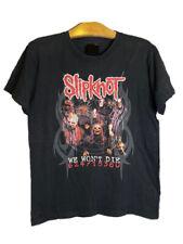 Vintage Slipknot We Won't Die T-Shirt