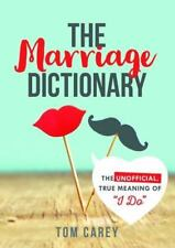 """The Marriage Dictionary : The Unofficial, True Meaning of """"I Do"""" by..."""