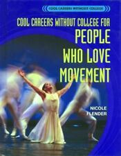 Cool Careers Without College for People Who Love Movement-ExLibrary