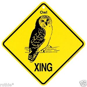 Owl Crossing Xing Sign New