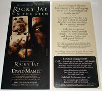 Original Ricky Jay On The Stem Flyer