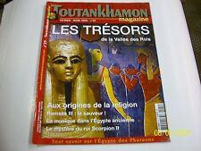 "TOTANKHAMON magazine  25 "" les tresors de la vallée des rois  "".."