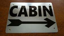 "CABIN Sign~Home~Lodge Decor~Fishing~Hunting~Log Cabin~5""X 7"" Right Arrow"