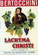 """LIVORNO * BERTOCCHINI """" LACRYMA CHRISTI ( Vino Passito )"""