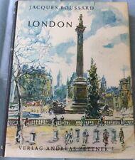 """Jacques Boussard - London (1960) Reihe """"Schöne Länder"""" Verlag Andreas Zettner"""