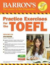 Practice Exercises for the TOEFL with MP3 CD, 8th Edition Barron's Practice Exe