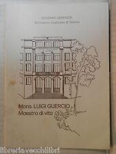 MONS LUIGI GUERCIO Maestro di vita Guerino Grimaldi 1990 religione libro di