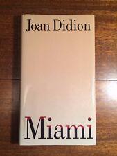 MIAMI by Joan Didion 1st Edition First Printing Florida Cubans History HCDJ 1987