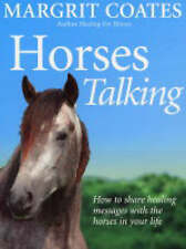 Horses Talking: How to share healing messages with the horses in your life, Acce