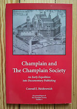 Champlain & The Champlain Society, 2006 Heindenreich Canadian History publishing