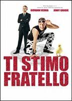 Dvd **TI STIMO FRATELLO** con giovanni Vernia nuovo sigillato 2012
