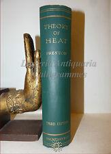 FISICA CALORE VAPORE - Preston, THE THEORY OF HEAT 1919 Macmillan illustrato