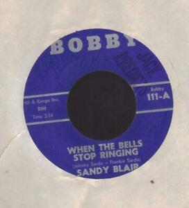 GREAT ROCKABILLY 45/SANDY BLAIR on BOBBY: When the bells stop ringing