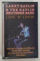 Larry Gatlin Love N Lovin Cassette Tape 1989 CBS Special Products