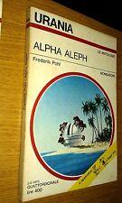 URANIA # 663-FREDRICK POHL-ALPHA ALEPH-1975-MONDADORI