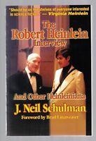 The Robert Heinlein Interview and Other Heinleiniana J Neil Schulman SC 1999