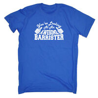 Funny Novelty T-Shirt Mens tee TShirt - Barrister Youre Looking At An Awesome