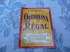 étiquette ancienne QUINQUINA REGAL