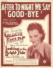 AFTER TONIGHT WE SAY GOODBYE Music Sheet-1932-GRACIE FIELDS-LOOKING BRIGHT SIDE