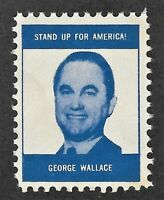 George Wallace - Promotional Stamp - Stand Up for America - est 1976