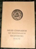 Regensburg 1958/59 Jahresbericht Albrecht Altdorfer Neues Gymnasium Geschenk Abi