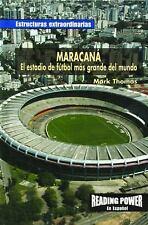 Maracana: El Estadio De Futbol Mas Grande Del Mundo (Estructuras Extraordinarias