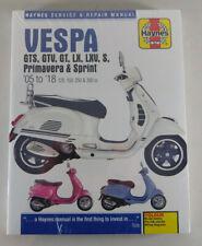 Repair Manual Vespa GTS, Gtv ,Gt, LX, Lxv ,S, Primavera, Sprint, Year 05-18