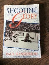 Shooting For Glory Paul Henderson Hockey Player Autographed Signed Book