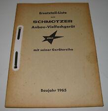 Ersatzteilliste Schmotzer Anbau Vielfachgerät mit Gerätereihe Baujahr 1965