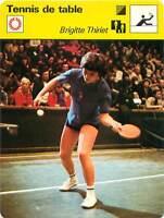 FICHE CARD: Brigitte Thiriet  France  Pongiste Ping-pong TENNIS de table 1970s