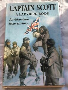 Captain Scott: a Ladybird Adventure from History by Penguin Books Ltd...