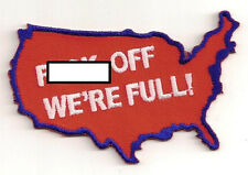 F-BOMB OFF WERE FULL USA EMBROIDERED PATCH