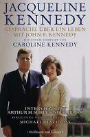 Jacqueline Kennedy - Gespräche über ein Leben mit John F. Kennedy