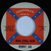 Rockabilly 45 BOBBY LEE Run, Fool, Run CONFEDERATE HEAR *