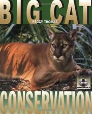 Big Cat Conservation (Science of Saving Animals)-ExLibrary