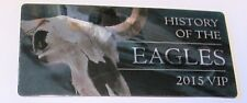 Eagles - Commemorative Vip Pass Ticket 2015 History Tour July 13 Charlottesville