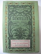 DENTELLES FRANÇAISES et ÉTRANGÈRES 1906 - Lacemaking & Embroidery