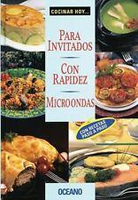 Para Invitados Con Rapidez Microondas (Cocinar Hoy...) (Spanish Edition)