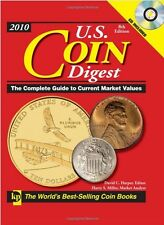 2010 U. S. Coin Digest : The Complete Guide to Current Market Values